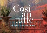 Opéra « Cosi fan tutte » de Mozart