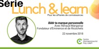Lunch & learn : bâtir ta marque personnelle