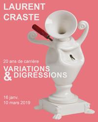 Exposition   Laurent Craste, 20 ans de carrière : variations & digressions