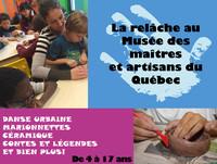La semaine de relâche au Musée des maîtres et artisans du Québec