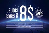 Les jeudis soirs à 8$ au Planétarium Rio Tinto Alcan