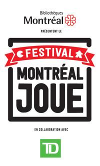 L'aventure Montréal Joue dont vous êtes le héros !