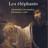 Lancement : Les éléphants Admiration, fascination, fétichisme, culte de Michael Larivière