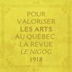 Pour valoriser les arts au Québec : la revue «Le Nigog», 1918