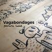 Exposition : Vagabondages, de Perrine Land