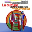Conférence - La culture dans tous ses états et vice versa.