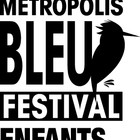 FESTIVAL LITTÉRAIRE DE MONTRÉAL MÉTROPOLIS BLEU