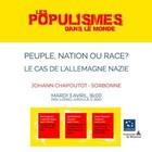Peuple, nation, race : comment fixer les masses ? Débats allemands et solution nazie, 1871-1945